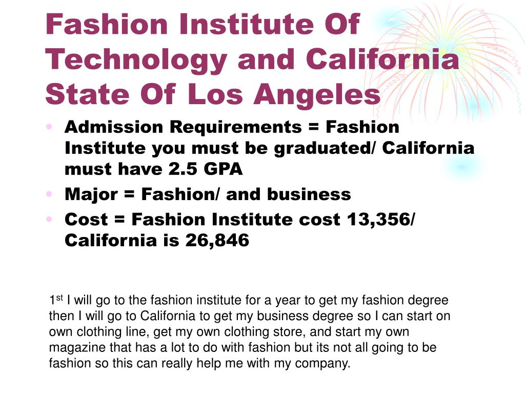 Fashion Institute Of Technology and California State Of Los Angeles