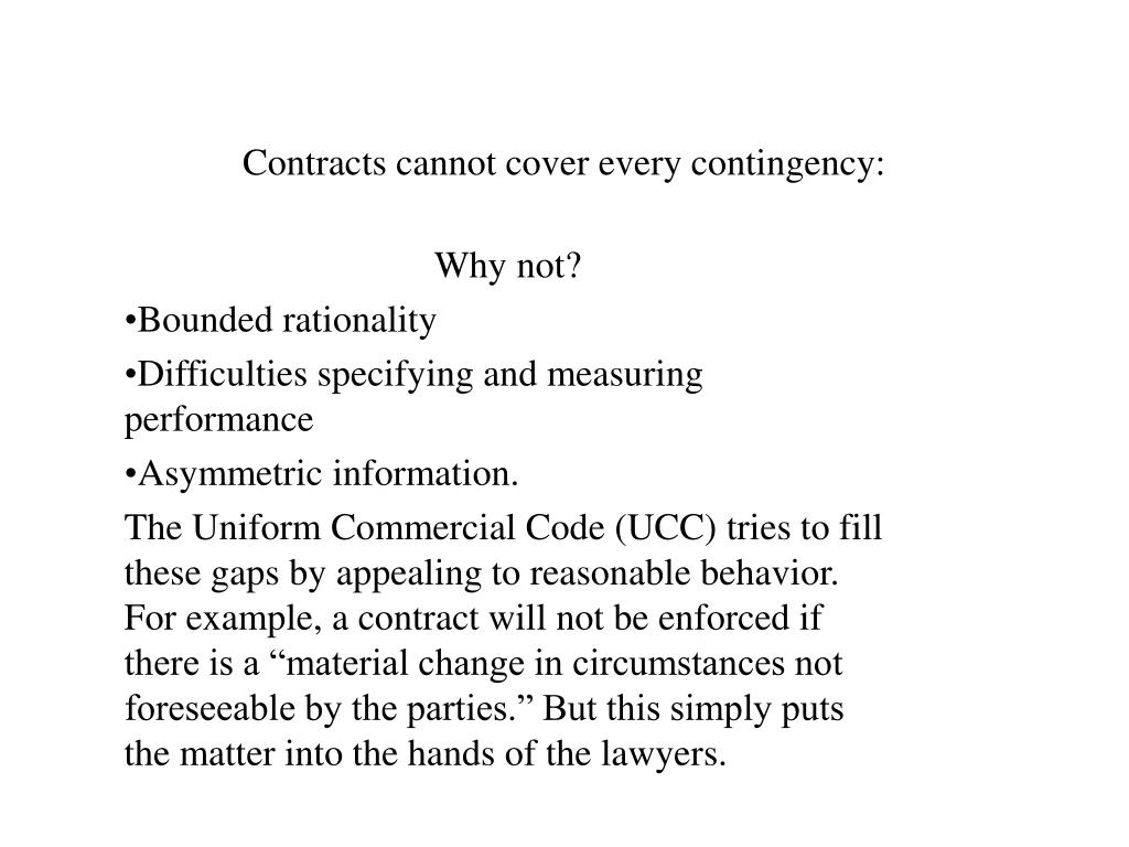 Contracts cannot cover every contingency: