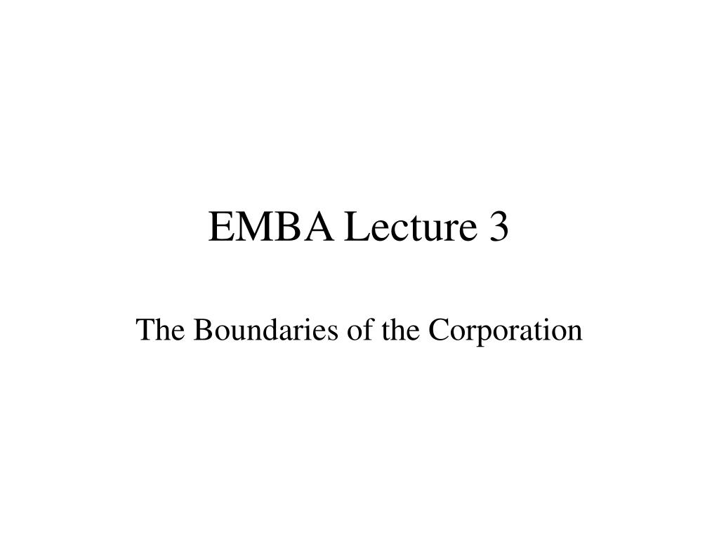 EMBA Lecture 3