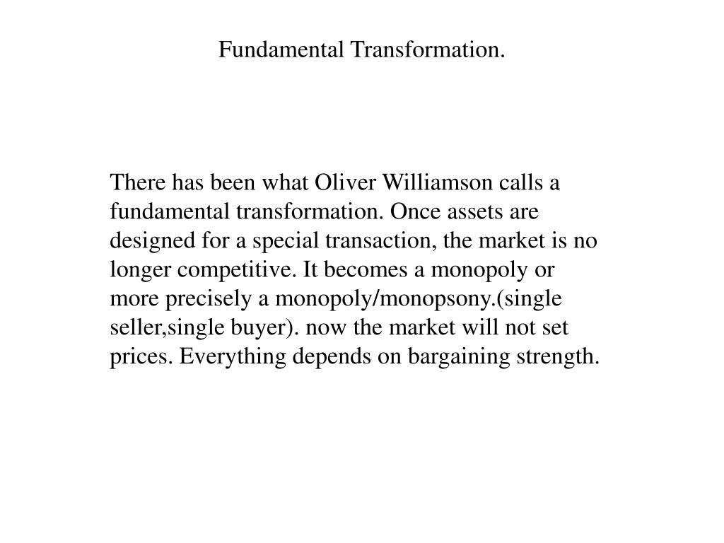 Fundamental Transformation.