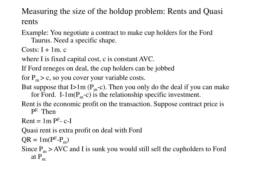 Measuring the size of the holdup problem: Rents and Quasi rents