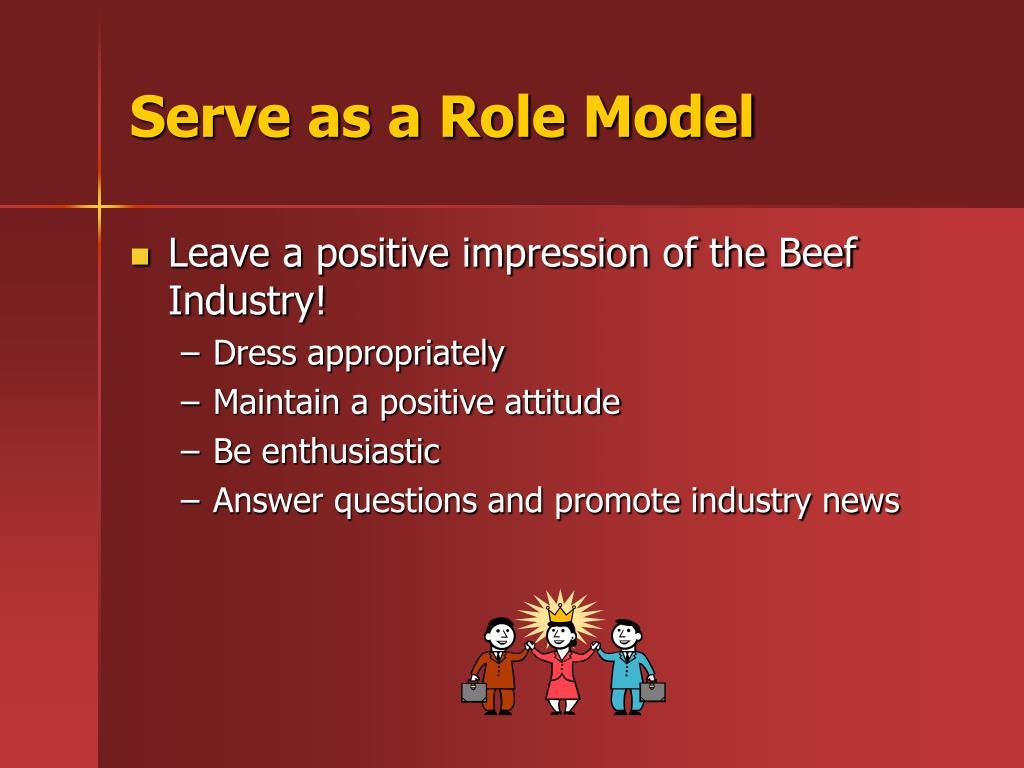 Serve as a Role Model