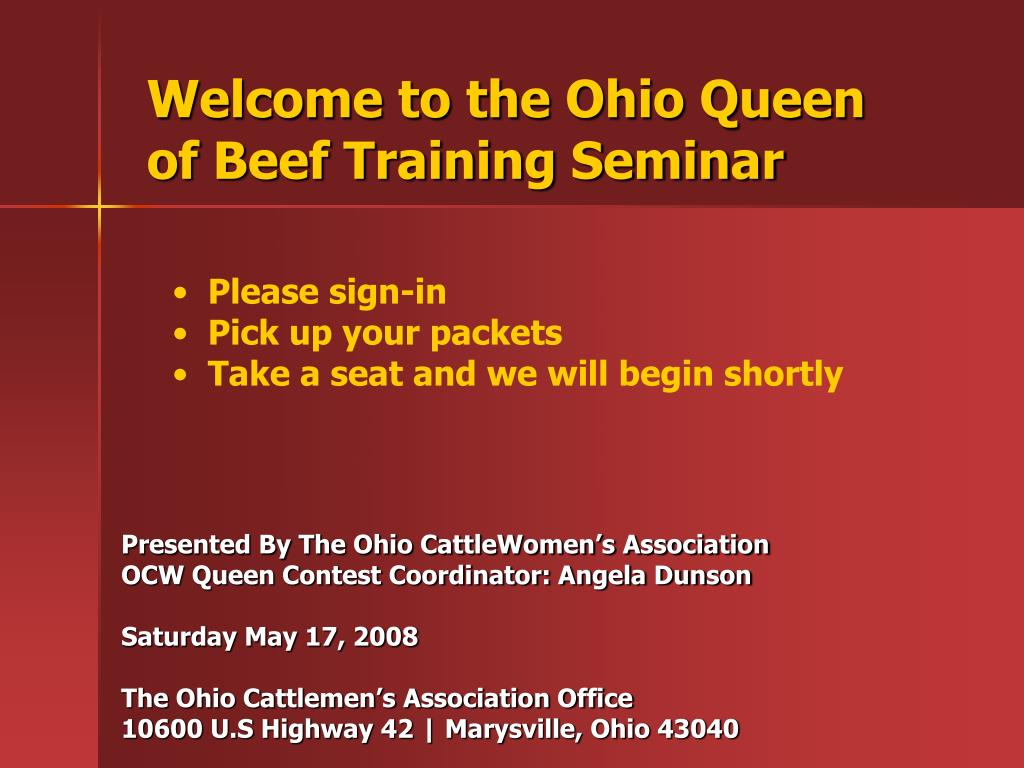 Welcome to the Ohio Queen of Beef Training Seminar