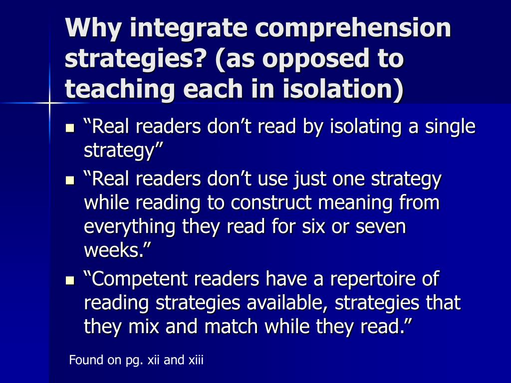 Why integrate comprehension strategies? (as opposed to teaching each in isolation)