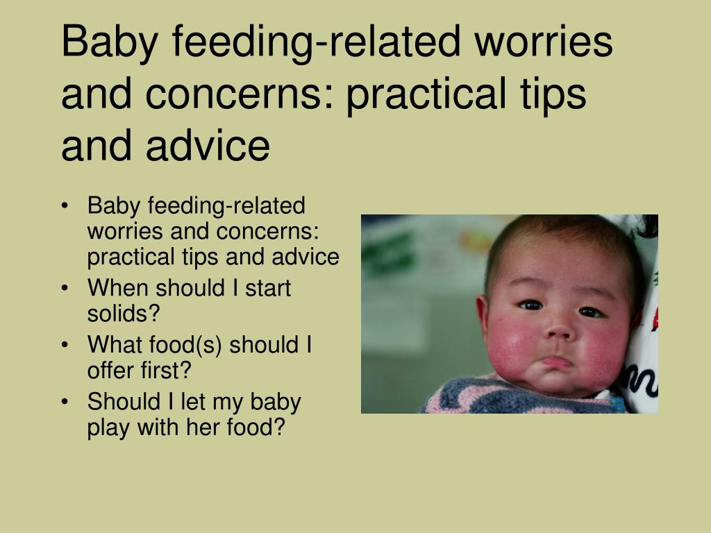 Baby feeding-related worries and concerns: practical tips and advice