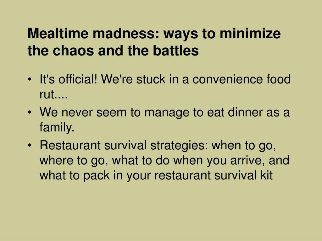 Mealtime madness: ways to minimize the chaos and the battles