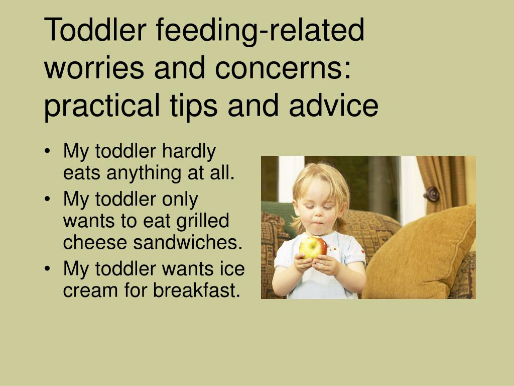 Toddler feeding-related worries and concerns: practical tips and advice
