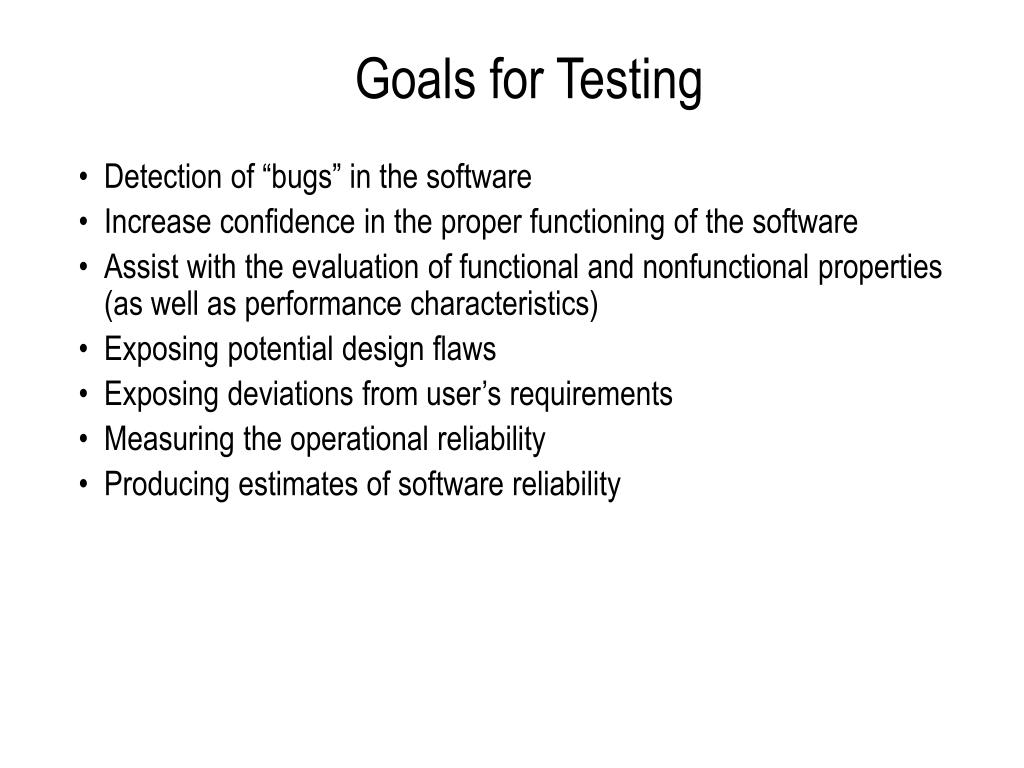 Goals for Testing