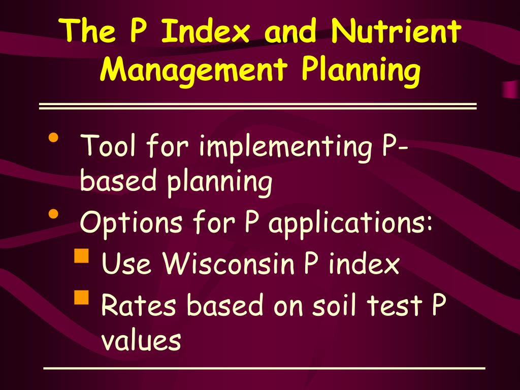 The P Index and Nutrient Management Planning