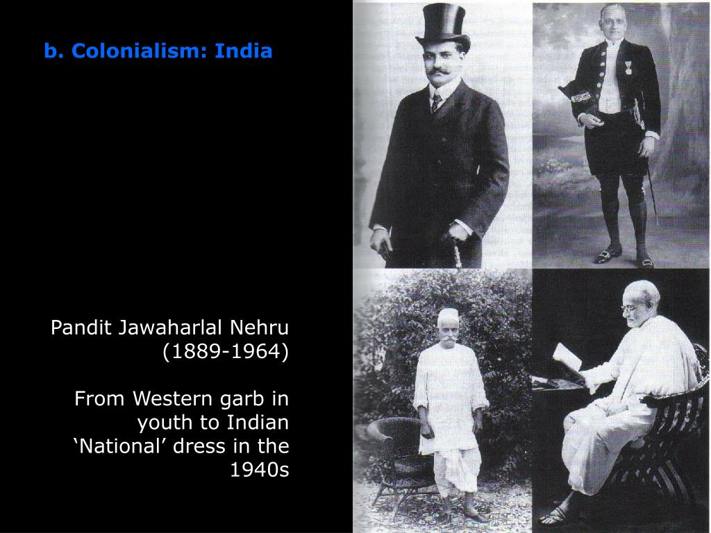 b. Colonialism: India