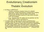 evolutionary creationism or theistic evolution