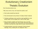 evolutionary creationism or theistic evolution42