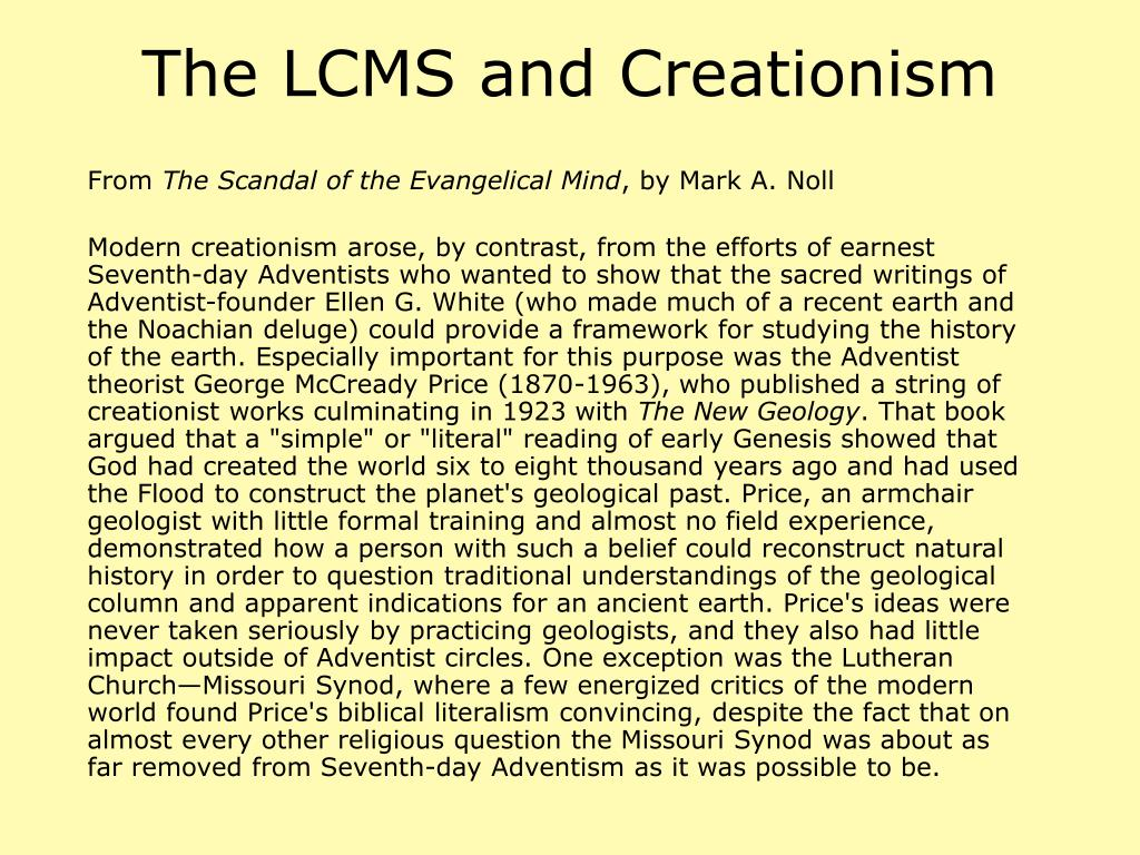 The LCMS and Creationism