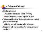 in defense of tobacco