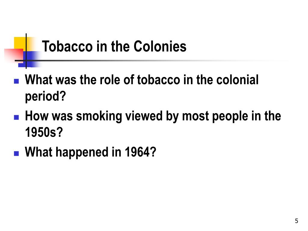 Tobacco in the Colonies