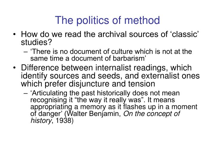 The politics of method
