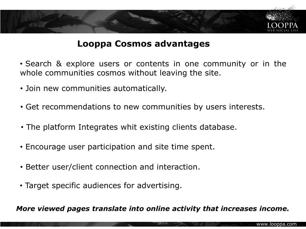 Looppa Cosmos advantages