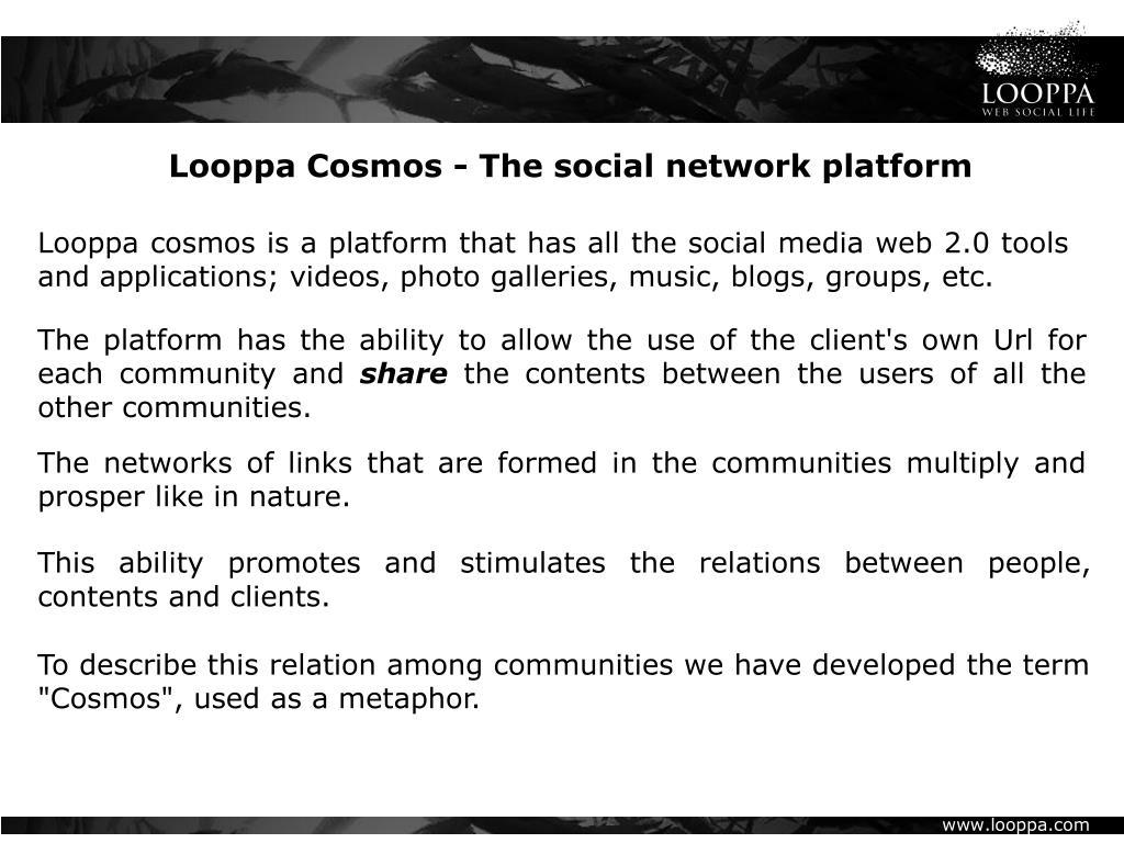 Looppa Cosmos - The social network platform