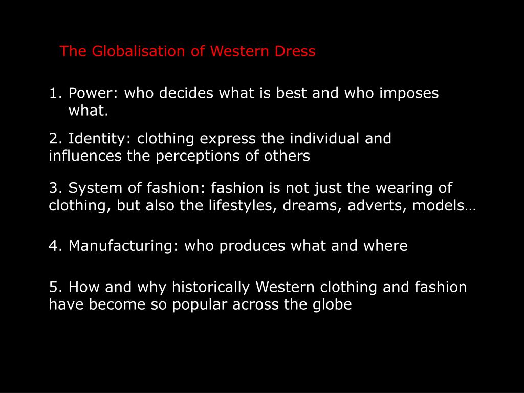 The Globalisation of Western Dress