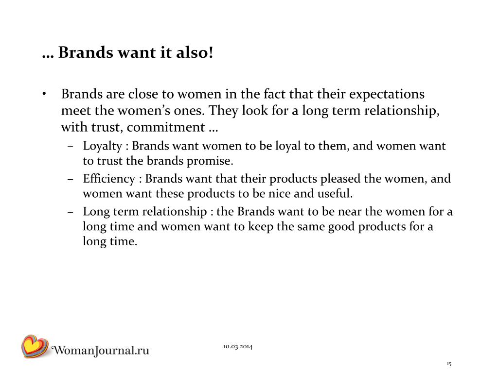 … Brands want it also!