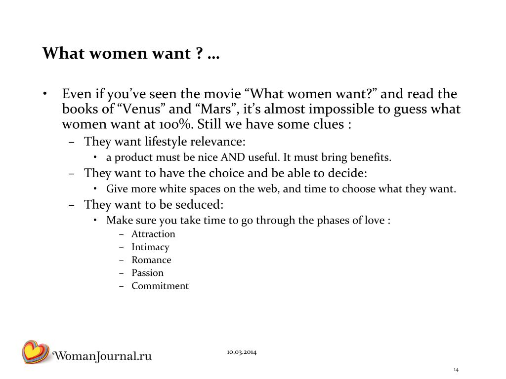 What women want ? …