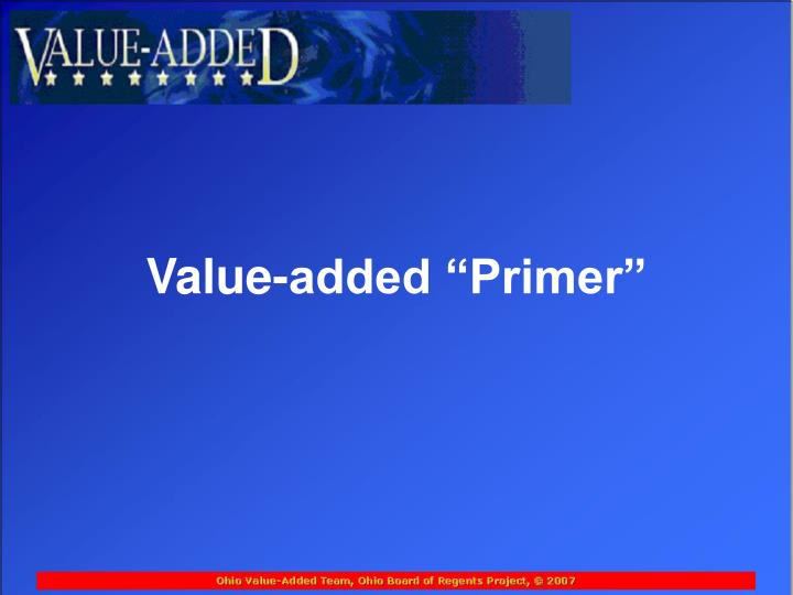 Value added primer