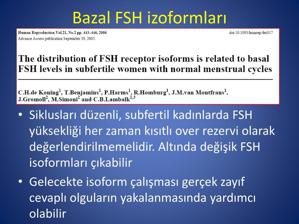 Bazal FSH izoformları
