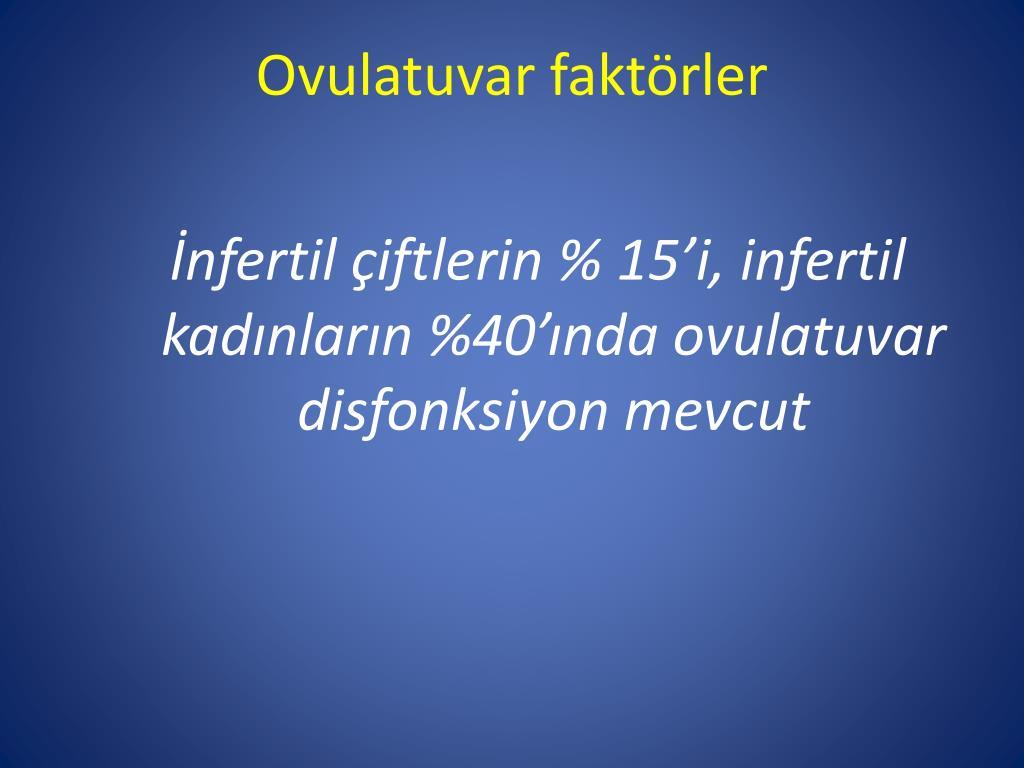 Ovulatuvar faktörler