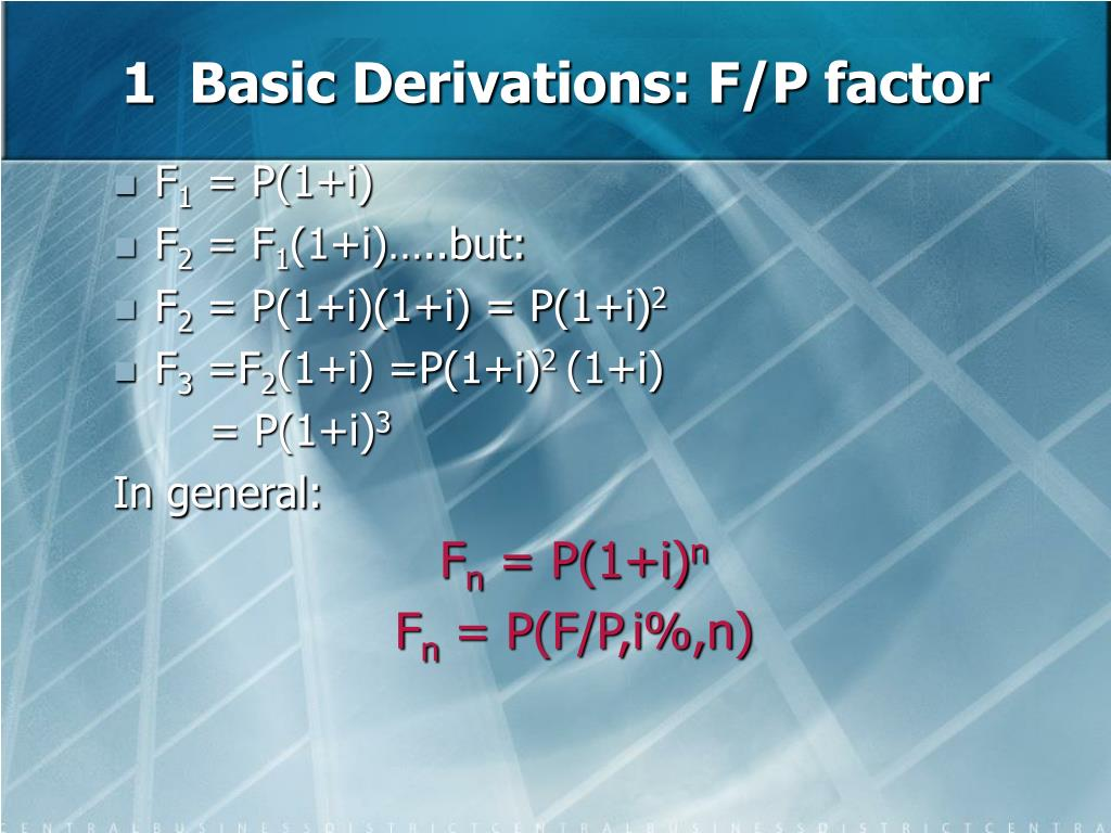 1  Basic Derivations: F/P factor