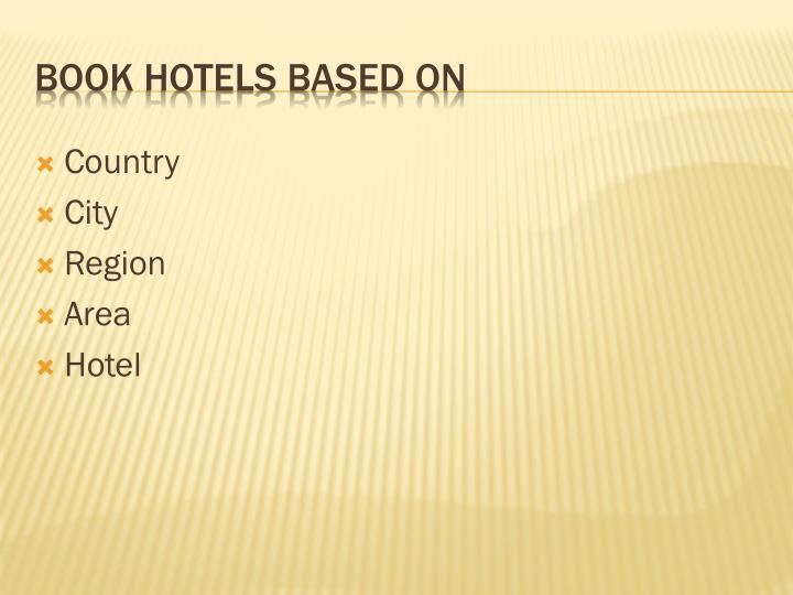 Book hotels based on