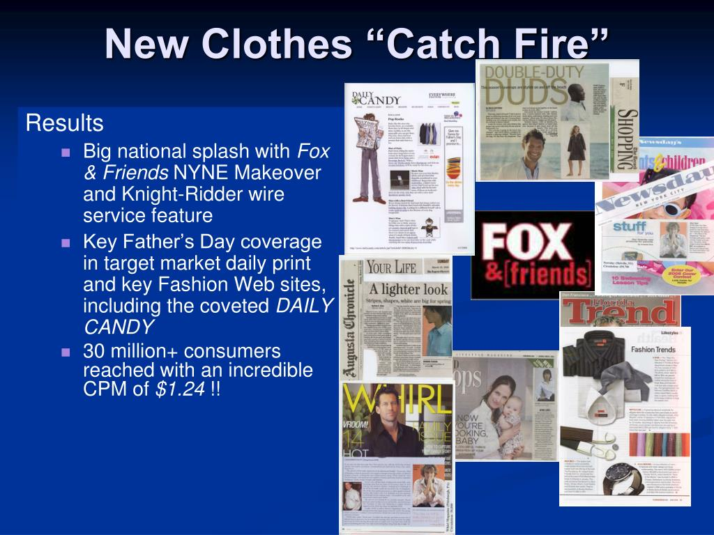 "New Clothes ""Catch Fire"""