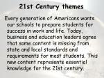 21st century themes