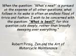 robert pirsig zen and the art of motorcycle maintenance