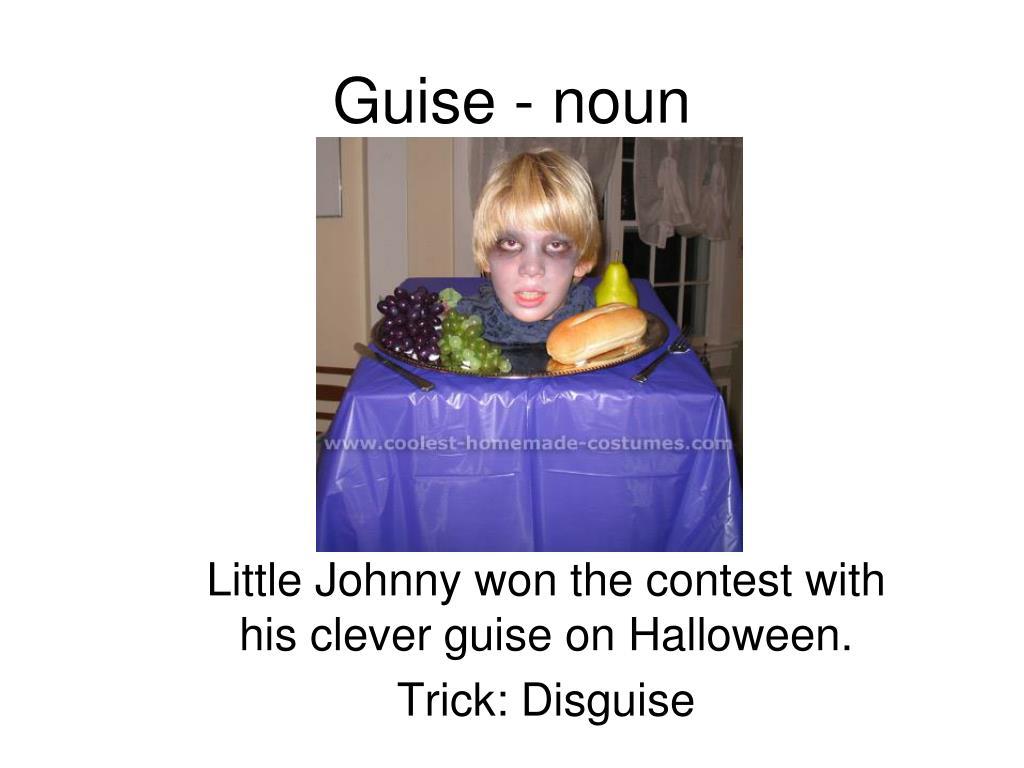 Guise - noun