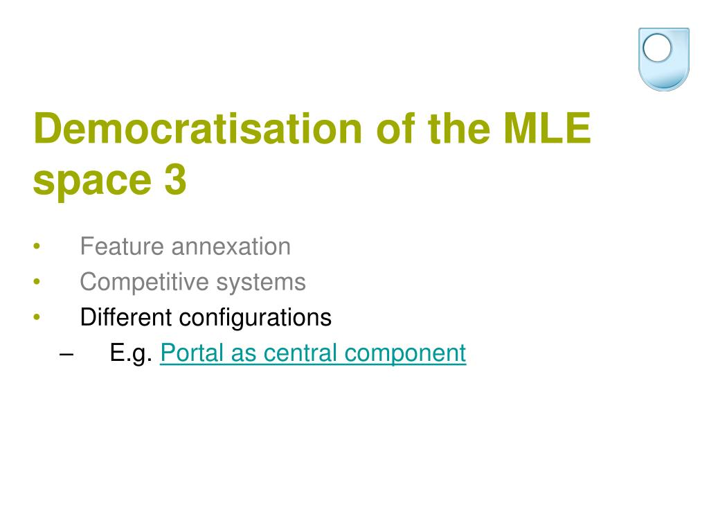 Democratisation of the MLE space 3