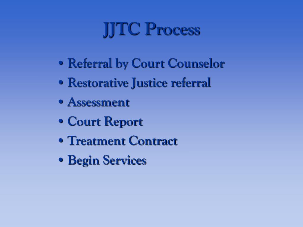 JJTC Process