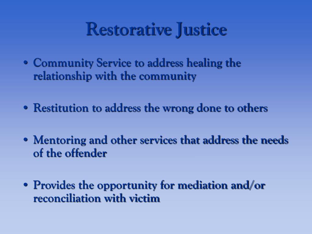 Community Service to address healing the relationship with the community