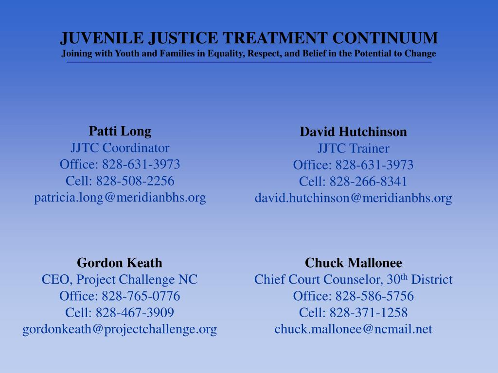 JUVENILE JUSTICE TREATMENT CONTINUUM