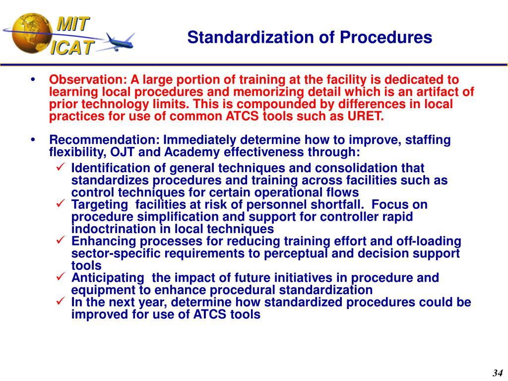 Standardization of Procedures