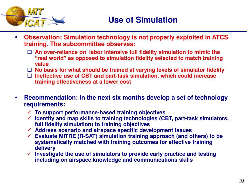Use of Simulation