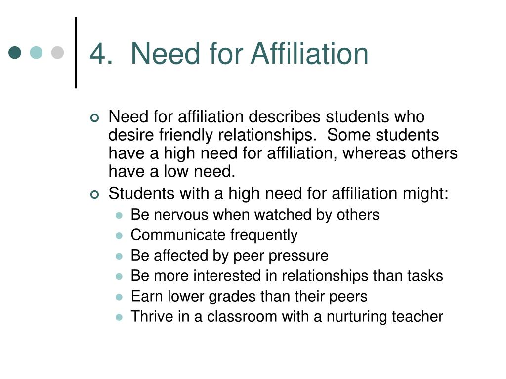 4.  Need for Affiliation