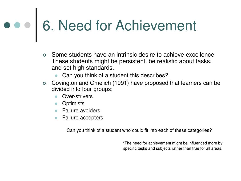 6. Need for Achievement