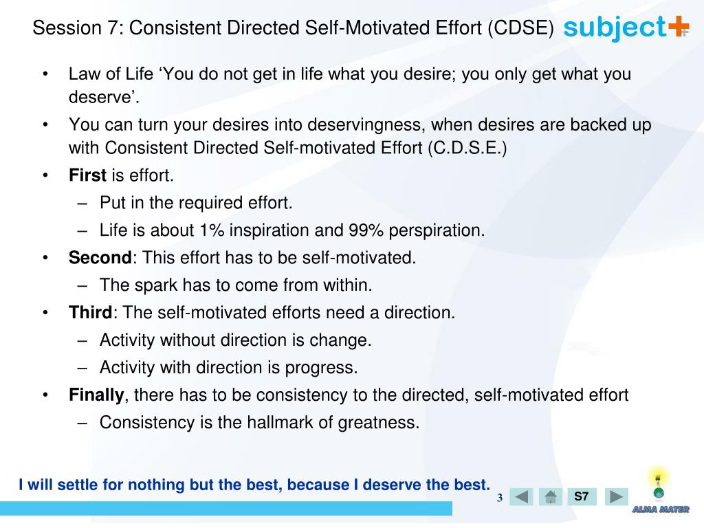 Session 7: Consistent Directed Self-Motivated Effort (CDSE)
