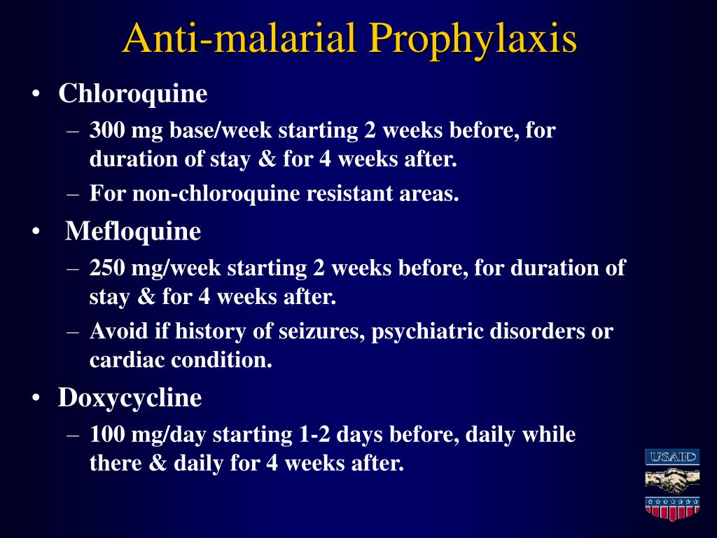 Anti-malarial Prophylaxis