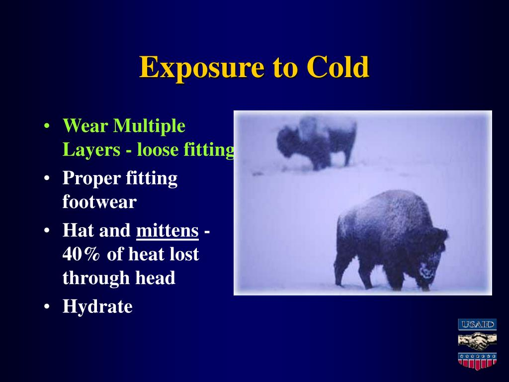 Exposure to Cold