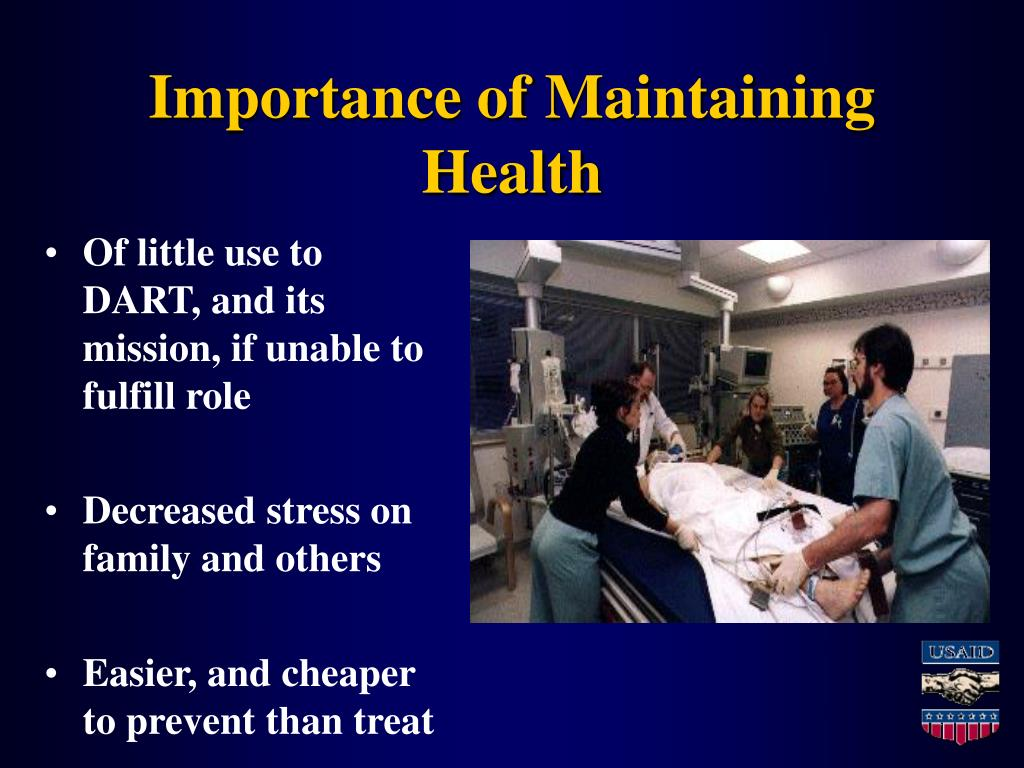 Importance of Maintaining Health