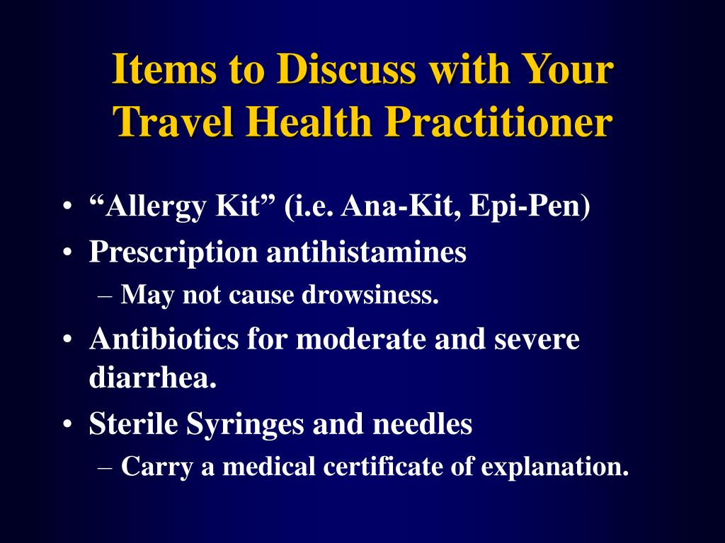 Items to Discuss with Your Travel Health Practitioner
