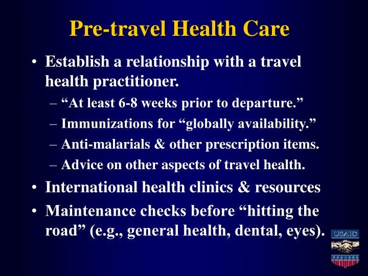 Pre travel health care