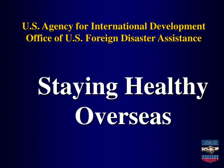 U s agency for international development office of u s foreign disaster assistance