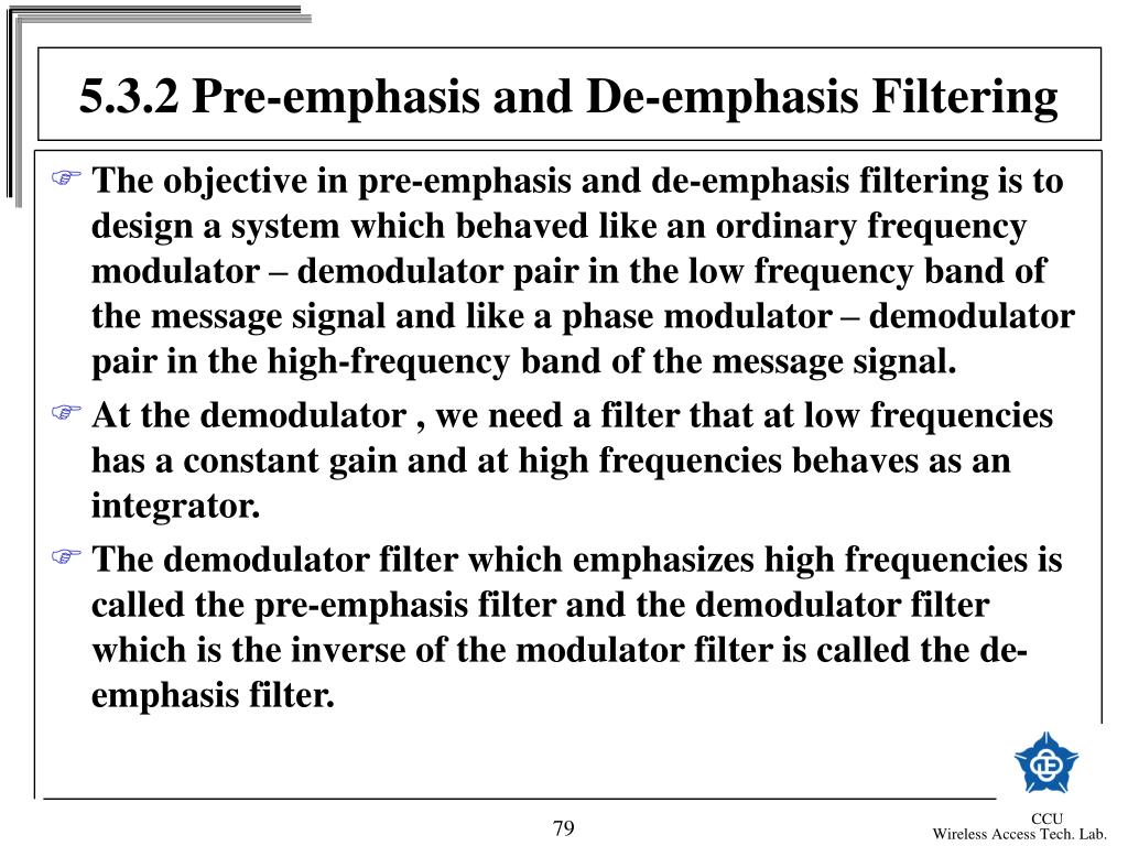 5.3.2 Pre-emphasis and De-emphasis Filtering